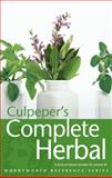 Culpeper's Complete Herbal, Nicholas Culpeper, 1853263451