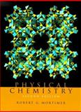 Physical Chemistry, Mortimer, Robert G., 0125083459