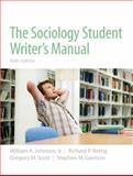 The Sociology Student Writer's Manual, Johnson, William A. and Rettig, Richard P., 0205723454