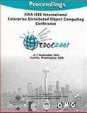 Fifth IEEE International Enterprise Distributed Object Computing Conference : September 4-7, 2001, Seattle, Washington USA, Titsworth, Frances M., 076951345X