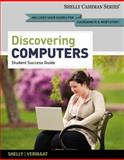 Discovering Computers, Complete - Student Success Guide, Shelly, Gary B., 1133593453