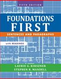 Foundations First with Readings : Sentences and Paragraphs, Kirszner, Laurie G. and Mandell, Stephen R., 1457633450