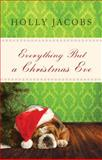 Everything but a Christmas Eve, Holly Jacobs, 1477813454