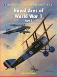Naval Aces of World War 1, Jon Guttman, 1849083452