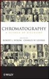 Chromatography : A Science of Discovery, , 0470283459