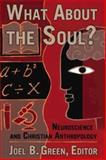 What about the Soul?, , 0687023459