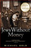 Jews Without Money, Michael Gold, 0786713453