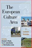 European Culture Area : A Systematic Geography, Jordan, Bella Bychkova and Jordan-Bychkov, Terry G., 1442223456