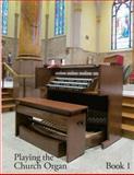 Playing the Church Organ, Noel Jones, 1479193453