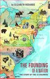 The Founding of a Nation, Elizabeth Richards, 1606043455