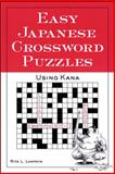 Easy Japanese Crossword Puzzles : Using Kana, Lampkin, Rita L., 0844283452