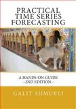 Practical Time Series Forecasting, Galit Shmueli, 1468053450