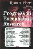 Progress in Encephalitis Research, Ebert, Ryan A., 1594543453