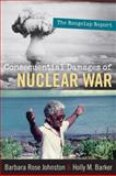 The Consequential Damages of Nuclear War : The Rongelap Report, Johnston, Barbara Rose and Barker, Holly M., 1598743457