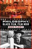 Philosophy, Black Film, Film Noir, Flory, Dan, 0271033452
