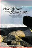 La Mente de un Inmigrante, Giovanni Gonzalez, 1463303459