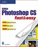 Adobe Photoshop CS Fast and Easy, Grebler, Eric, 1592003451