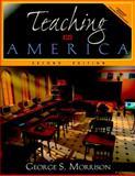 Teaching in America, Morrison, George S., 0205303455