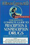 The Complete Guide to Perscription and Non-Prescription Drugs 1998, H. Winter Griffith, 0399523456