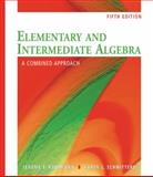 Elementary and Intermediate Algebra : A Combined Approach, Kaufmann, Jerome E. (Jerome E. Kaufmann) and Schwitters, Karen L., 049555345X