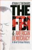The FBI and American Democracy 9780700613458