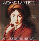 Women Artists : An Illustrated History, Heller, Nancy G., 0789203456