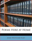 Poems Here at Home, James Whitcomb Riley and Edward Windsor Kemble, 1141093456