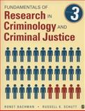 Fundamentals of Research in Criminology and Criminal Justice, Bachman, Ronet D. and Schutt, Russell K., 1483333450