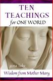 Ten Teachings for One World, Gina Lake, 1492173452