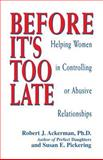 Before It's Too Late, Robert J. Ackerman and Susan E. Pickering, 1558743456