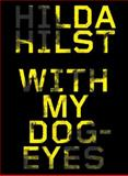 With My Dog Eyes, Hilda Hilst, 1612193455