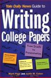 Yale Daily News Guide to Writing College Papers, Yale Daily News Staff and Kaplan Publishing Staff, 0684873451