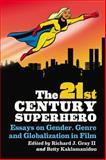 The 21st Century Superhero