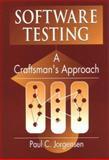 Software Testing : A Craftsman's Approach, Jorgensen, Paul C., 084937345X