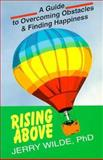 Rising Above, Jerry Wilde, 0893903450