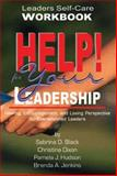 Help! for Your Leadership Leader's Self-Care Workbook, Black, Sabrina D. and Dixon, Christina, 0970363451