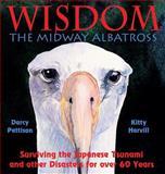 Wisdom, the Midway Albatross, Darcy Pattison, 0985213450
