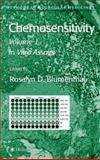 Chemosensitivity : Volume I: in Vitro Assays, , 1588293459