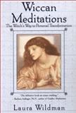 Wiccan Meditations, Laura Wildman, 0806523468