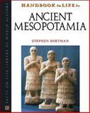 Handbook to Life in Ancient Mesopotamia, Bertman, Stephen, 0816043469