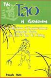 The Tao of Gardening, Pamela Metz, 0893343463