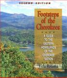 Footsteps of the Cherokees, Vicki Rozema, 089587346X