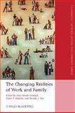 The Changing Realities of Work and Family, , 1405163461