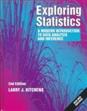 Exploring Statistics : A Modern Introduction to Data Analysis and Inference, Kitchens, Larry J., 0534263461