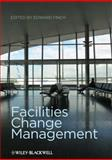 Facilities Change Management, , 1405153466