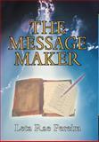 The Message Maker, Leta Rae Pereira, 1462723462