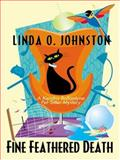 Fine-Feathered Death, Johnston, Linda O., 1597223468