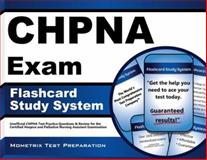 CHPNA Exam Flashcard Study System : CHPNA Test Practice Questions and Review for the Certified Hospice and Palliative Nursing Assistant Examination, Mometrix Unofficial Test Prep Team for the CHPNA Exam, 160971346X