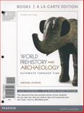 World Prehistory and Archaeology, Books a la Carte Plus MySearchLab with EText -- Access Card Package, Chazan, Michael, 0205953468