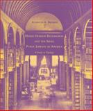 Henry Hobson Richardson and the Small Public Library in America : A Study in Typology, Breisch, Kenneth A., 0262523469